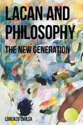 Lacan and Philosophy : The New Generation