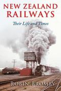 New Zealand Railways : Their Life and Times