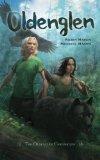 Oldenglen (The Oldenglen Chronicles) (Volume 1)