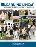 Learning Linear : Evaluate Cows Compared to the Ideal