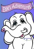 Elsie's Adventures : ... into Feelings, Emotions and Instincts!