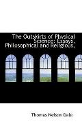 The Outskirts Of Physical Science