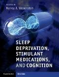 Sleep Deprivation : Stimulant Medications and Cognition