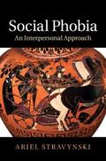 Social Phobia : An Interpersonal Approach