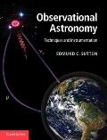 Observational Astronomy : Techniques and Instrumentation