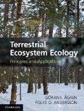 Terrestrial Ecosystem Ecology: Principles and Applications