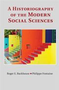 Historiography of the Modern Social Sciences