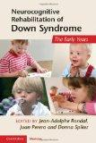 Neurocognitive Rehabilitation of Down Syndrome: Early Years