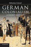 German Colonialism : A Short History