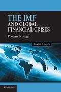 IMF and Global Financial Crises : Phoenix Rising?