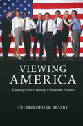 Viewing America : Television and Twenty-First Century American Drama