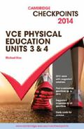 Cambridge Checkpoints VCE Physical Education Units 3 And 4 2014