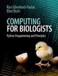 Computing for Biologists : Python Programming and Principles