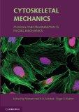 Cytoskeletal Mechanics: Models and Measurements in Cell Mechanics (Cambridge Texts in Biomed...