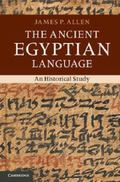 Ancient Egyptian Language : An Historical Study