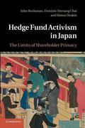 Hedge Fund Activism in Japan : The Limits of Shareholder Primacy