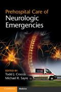 Prehospital Care of Neurologic Emergencies