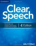 Clear Speech Student's Book: Pronunciation and Listening Comprehension in North American Eng...