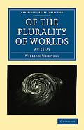 Of the Plurality of Worlds: An Essay (Cambridge Library Collection - Religion)