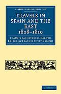 Travels in Spain and the East, 1808-1810 (Cambridge Library Collection - History)