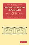 Indogermanische Grammatik (Cambridge Library Collection - Linguistics) (German Edition) (Vol...