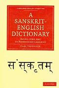 A Sanskrit-English Dictionary: Based upon the St Petersburg Lexicons (Cambridge Library Coll...