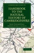 Handbook to the Natural History of Cambridgeshire (Cambridge Library Collection - Cambridge)