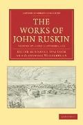 Works of John Ruskin 2 Part Set: Volume 27, Fors Clavigera I-III
