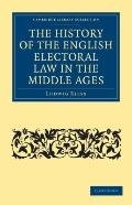 History of the English Electoral Law in the Middle Ages