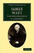 James Watt : Craftsman and Engineer