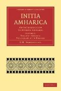 Initia Amharica : An Introduction to Spoken Amharic