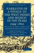 Narrative of a Voyage to the West Indies and Mexico in the Years, 1599-1602 : Translated fro...