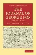 Journal of George Fox 2 Part Set : A Revised Edition