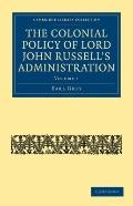 Colonial Policy of Lord John Russell's Administration
