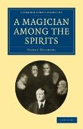A Magician among the Spirits (Cambridge Library Collection - Spiritualism and Esoteric Knowl...