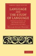 Language and the Study of Language : Twelve Lectures on the Principles of Linguistic Science