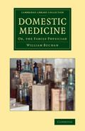 Domestic Medicine : Or, the Family Physician