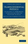 Transcendental Physics: An Account of Experimental Investigations from the Scientific Treati...