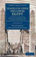Travels in Upper and Lower Egypt : In Company with Several Divisions of the French Army, Dur...