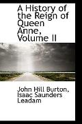 A History of the Reign of Queen Anne, Volume II