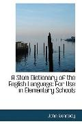 A Stem Dictionary of the English Language: For Use in Elementary Schools