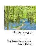 A Last Harvest