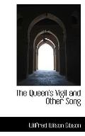 The Queen's Vigil and Other Song