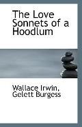 The Love Sonnets of a Hoodlum