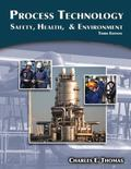 Process Technology : Safety, Health, and Environment