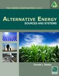 Alternative Energy : Sources and Systems