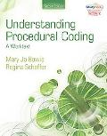 Understanding Procedural Coding: A Worktext (Health Information Management Product)