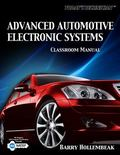 Advanced Automotive Electronic Systems, Classroom and Shop Manual