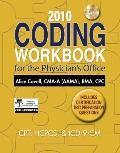 2010 Coding Workbook for the Physician's Office