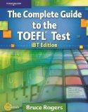 Complete Guide to the Toefl Test: iBT Edition